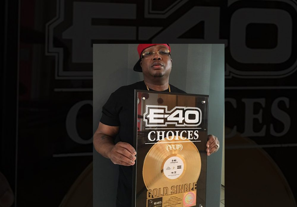 "E-40 gets RIAA Gold Plaque for ""Choices"" Single"